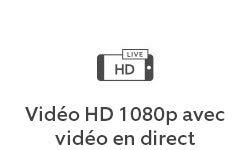 Vidéo HD 1080p avec vidéo en direct