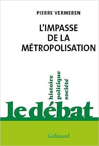 Couverture L'impasse de la métropolisation