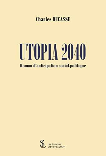 Utopia 2040