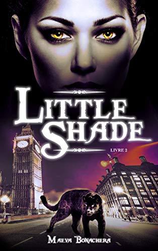 Little Shade - Tome 2 par [Maeva Bonachera]