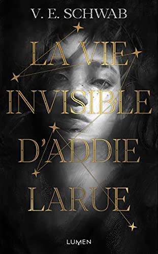 La Vie invisible d'Addie Larue par [Victoria Schwab]