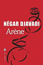 Arène de Négar Djavadi