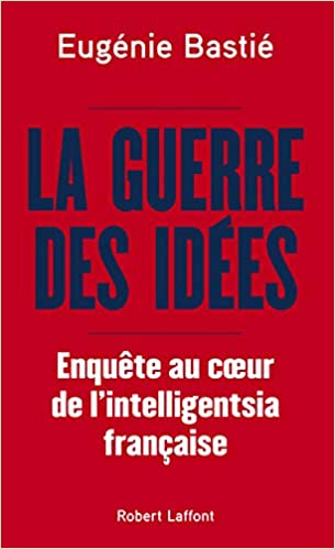 Couverture La guerre des idées