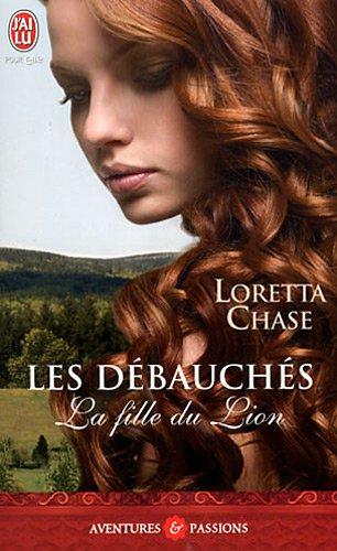 la fille du lion - Les Débauchés - Tome 1 : La fille du Lion de Loretta Chase 51BEmbiJKeL