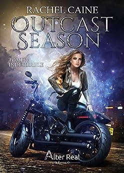 Indésirable: Outcast season, T1 par [Rachel Caine, Julie Nicey]