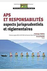Aps et Responsabilites : Aspects Jurisprudentiels et Reglementaires Broché
