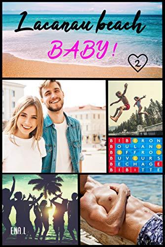 Lacanau Beach Baby: Tome 2 : l'été de leurs 26 ans par [Ena L]