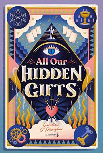 All our Hidden Gifts par [Caroline O'Donoghue, Christophe Rosson]