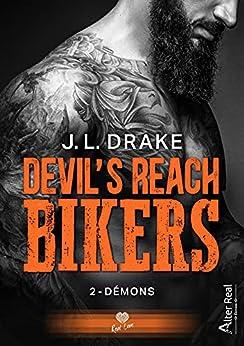Démons: Devil's reach bikers, T2 par [J. L. Drake, Annabelle Blangier]