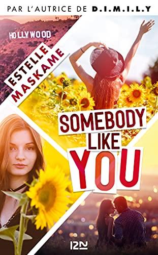 Somebody Like You - tome 01 par [Estelle MASKAME, Maud ORTALDA]