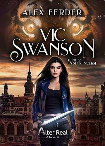 En sens inverse: Vic Swanson, T2 par [Alex Ferder]