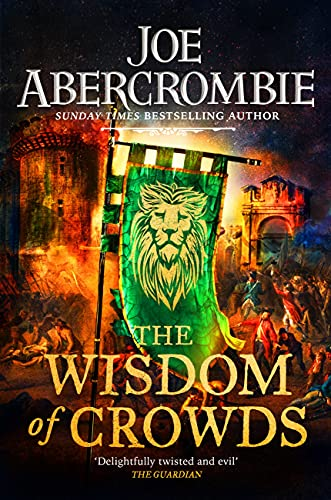 The Wisdom of Crowds: Book Three (The Age of Madness) (English Edition) par [Joe Abercrombie]