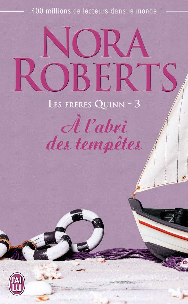 Les Frères Quinn - Tome 3 : A l'abri des tempêtes - Nora Roberts 61KOiMvY0aL