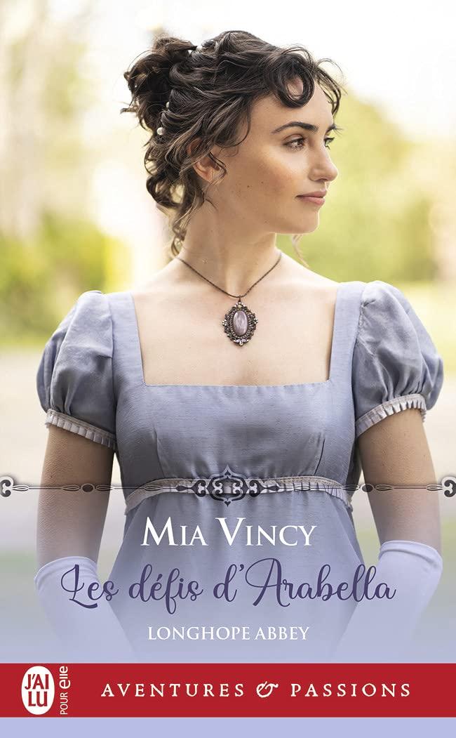 Longhope Abbey - Tome 2 : Les défis d'Arabella de Mia Vincy 61SoOMAQCkL