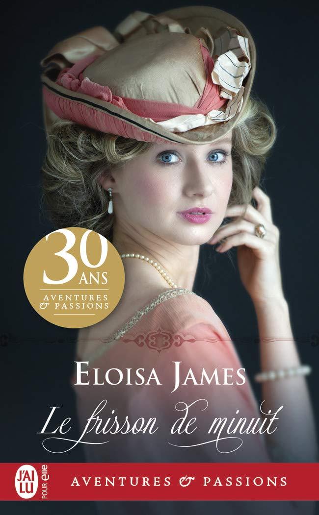 La trilogie des plaisirs, Tome 2 : Le frisson de minuit d'Eloisa James 61XMtDvhD1L