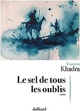 Le sel de tous les oublis de Yasmina Khadra