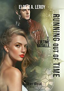 L'ultime bataille: Running out of time #3