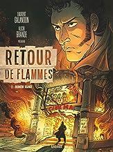 Retour de flammes - Tome 02: Dernière séance