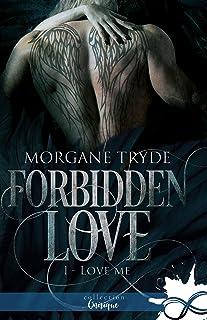 Love me: Forbidden Love, T1