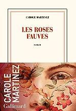Les roses fauves de Carole Martinez